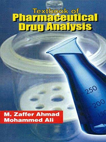 Textbook of Pharmaceutical Drug Analysis: M. Zaffer Ahmad,Mohammed Ali