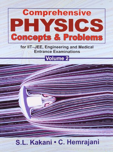 9788123916804: Comprehensive Physics Concepts & Problems for IIT-JEE: v. 2: Engineering and Medical Entrance Examinations
