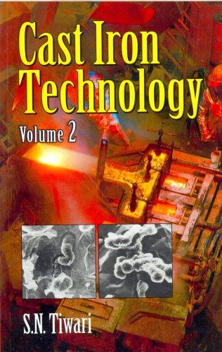 Cast Iron Technology, Volume 2: S.N. Tiwari