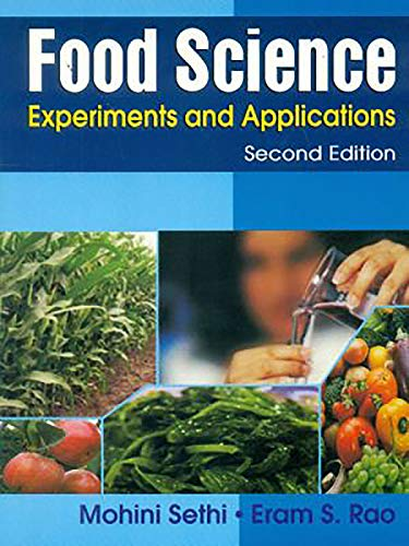Food Science: Experiments and Applications (Second Edition): Mohini Sethi,Eram S. Rao
