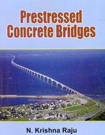 Prestressed Concrete Bridges (Pb 2016): Raju N.K