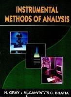 Instrumental Methods of Analysis: M. Calvin,N. Gray,S.C. Bhatia