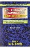 Mch Entrance Examination Pediatric Surgery (Includes Important: Bhatia M. S.