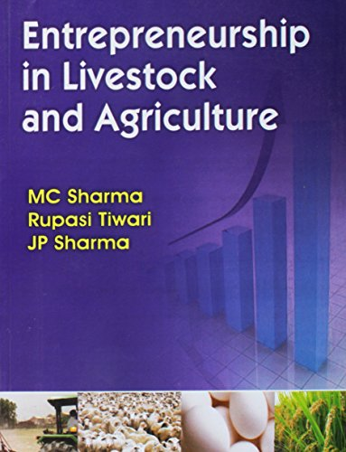 Entrepreneurship in Livestock and Agriculture: M C Sharma;