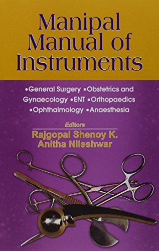 Manipal Manual Of Instruments: General Surgery, Obstetrics: Rajgopal Shenoy K.