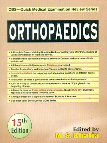 Orthopaedics (CBS?Quick Medical Examination Review Series), (Fifteenth Edition): M.S.Bhatia (Ed.)