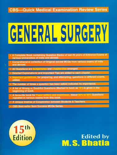 General Surgery (CBS?Quick Medical Examination Review Series),: M.S. Bhatia (Ed.)
