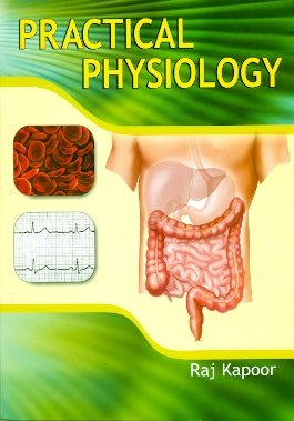 9788123918617: Practical Physiology