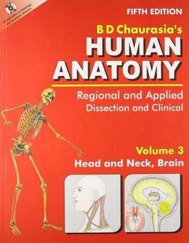 Human Anatomy, 5E, Vol 3, With Cd: Chaurasia B. D