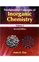 Fundamental Concepts of Inorganic Chemistry (Second Edition),: Asim K. Das