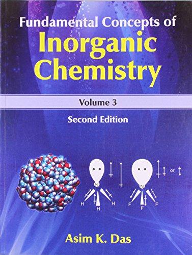 Fundamental Concepts of Inorganic Chemistry, 2e, Vol.3: Das A.K.