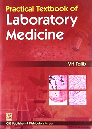 Practical Textbook of Laboratory Medicine: V.H. Talib