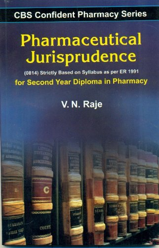 CBS Confident Pharmacy Series: Pharmaceutical Jurisprudence For Second Year Diploma in Pharmacy: ...
