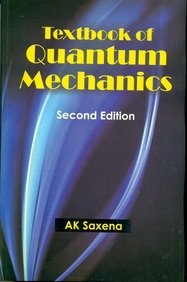 Textbook Of Quantum Mechanics, 2e: Saxena