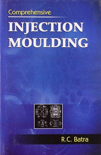 9788123919409: Comprehensive Injection Moulding