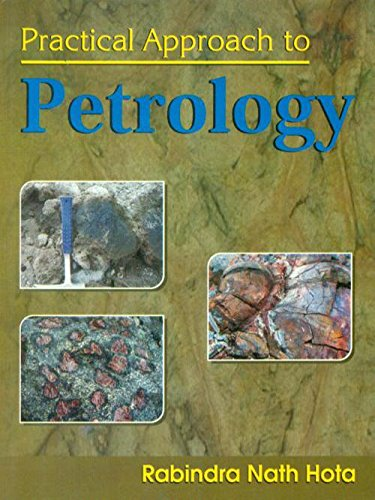 Practical Approach to Petrology: Rabindra Nath Hota