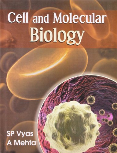 Cell and Molecular Biology: S.P. Vyas,A. Mehta
