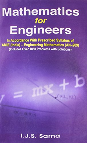 Mathematics for Engineers: I.J.S. Sarna