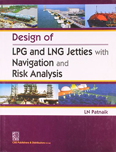 9788123920306: Design of LPG and LNG Jetties with Navigation and Risk Analysis