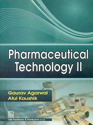 Pharmaceutical Technology 2: Gaurav Agarwal,Atul Kaushik