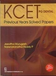 KCET PG Dental Previous Years Solved Papers: Jeevitha Murugesh /
