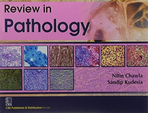 Review in Pathology: Nitin Chawla,Sandip Kudesia