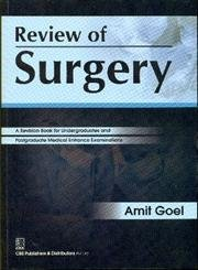 Review of Surgery: Amit Goel