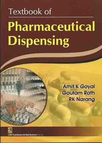 Textbook Of Pharmaceutical Dispensing (Pb 2017): Goyal A.K.