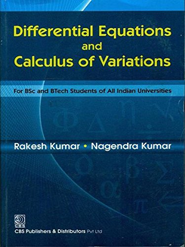 Differential Equations and Calculus of Variations: Rakesh Kumar,Nagendra Kumar