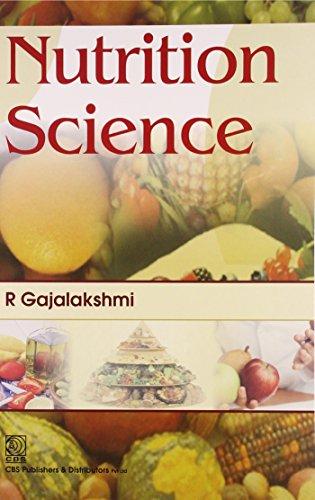Nutrition Science: R. Gajalakshmi