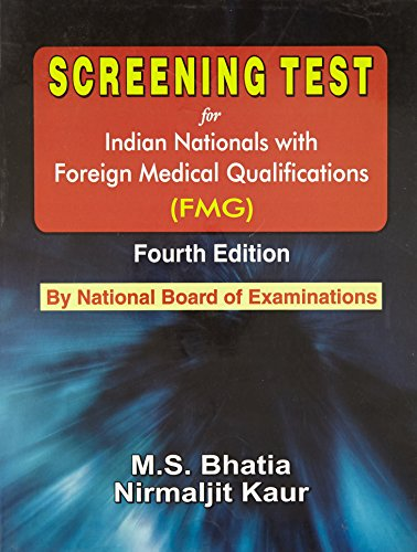 Screening Test for Indian Nationals with Foreign Medical Qualifications (Fourth Edition): ...