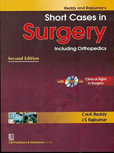 Short Cases in Surgery: Including Orthopedics (Second: C.M.K. Reddy,J.S. Rajkumar