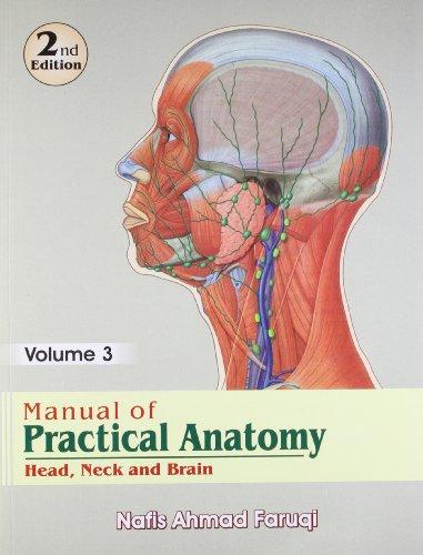 Manual Of Practical Anatomy Head Neck And: Faruqi N.A.