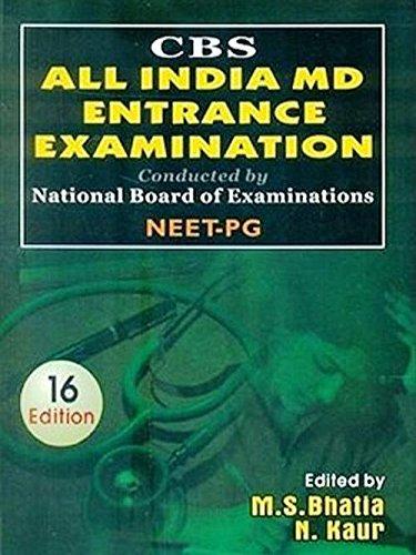 CBS All India MD Entrance Examination: M.S. Bhatia &