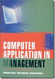Computer Application In Management : As Per: Varshney, Prabhakar Gupta
