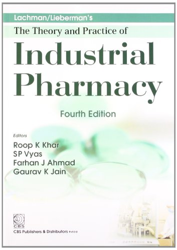 9788123922898: Lachman/Liebermans: The Theory and Practice of Industrial Pharmacy