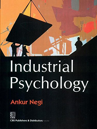 Industrial Psychology: Ankur Negi