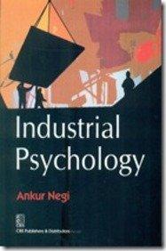 Industrial Psychology: Ankur Negi