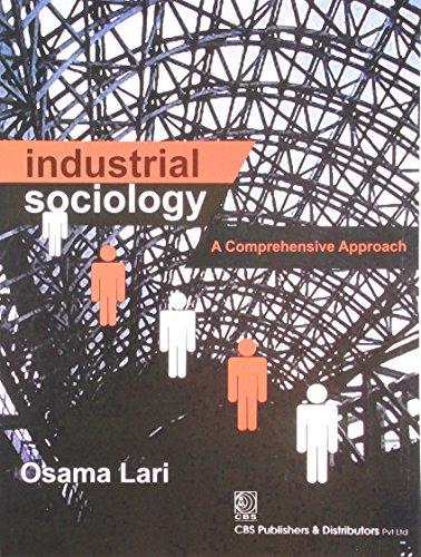 Industrial Sociology: Osama Lari