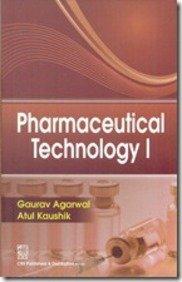 Pharmaceutical Technology I: Atul Kaushik Gaurav