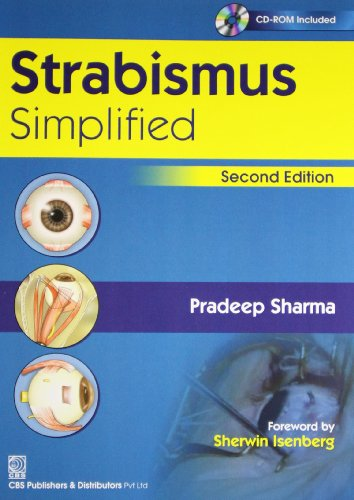 Strabismus Simplified, 2E (Cd Rom Included) Pb: Sharma P.