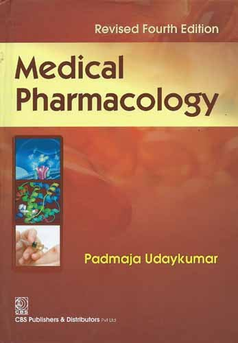 Medical Pharmacology (Fourth Edition): Padmaja Udaykumar