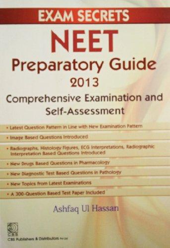 Exam Secrets: NEET Preparatory Guide 2013: Ashfaq Ul Hassan