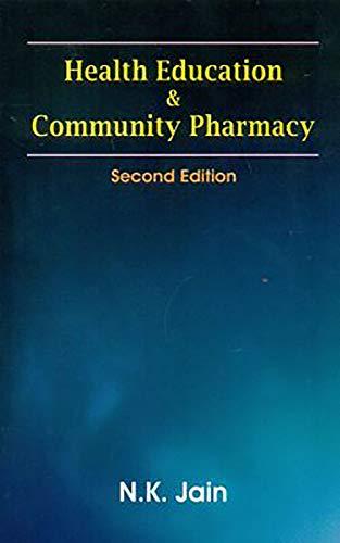 Health Education And Community Pharmacy 2Ed (Pb: Jain N. K