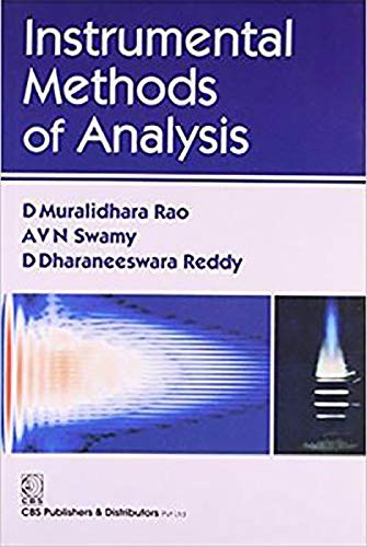 Instrumental Methods of Analysis: A.V.N.Swamy,D.Dharaneeswara Reddy,D.Muralidhara Rao