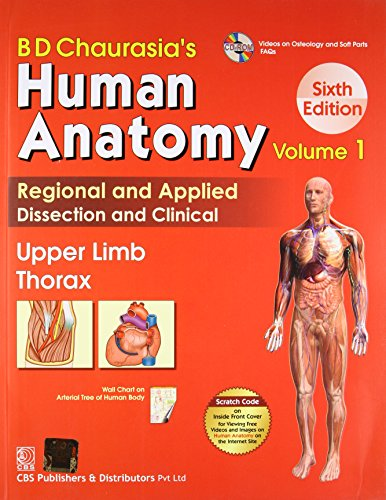 Human Anatomy 6Ed Vol 1 Upper Limb: Chaurasia B. D