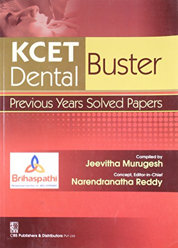 KCET Dental Buster: Previous Years Solved Papers: Jeevitha Murugesh,Narendranatha Reddy