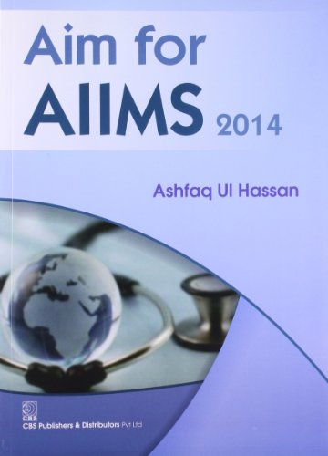 Aim for AIIMS 2014: Ashfaq Ul Hassan