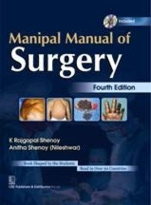 Manipal Manual of Surgery (Fourth Edition)