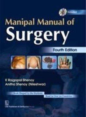 Manipal Manual of Surgery (Fourth Edition): Anitha Shenoy (Nileshwar),K. Rajgopal Shenoy